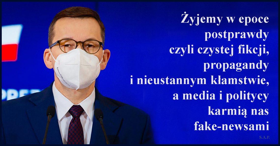 Żyjemy w epoce postprawdy czyli czystej fikcji. propagandy i nieustannym kłamstwie a media karmią nas fake-newsami.