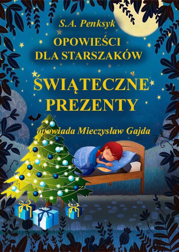 """Bajka """"Świąteczne prezenty"""" opowiada o choince, świętach i prezentach, które zawsze leżą pod choinką."""